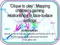 'Clique to play': Using Social Network Analysis (SNA) to map children's gaming relationships in face-to-face settings