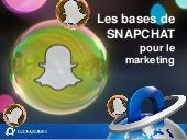 Les bases de Snapchat pour le marketing