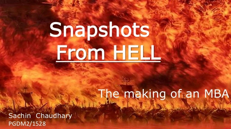 Snapshots From Hell The Making Of An MBA by Peter M. Robinson