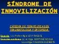 SíNdrome De InmovilizacióN Y Sistemas Afectados