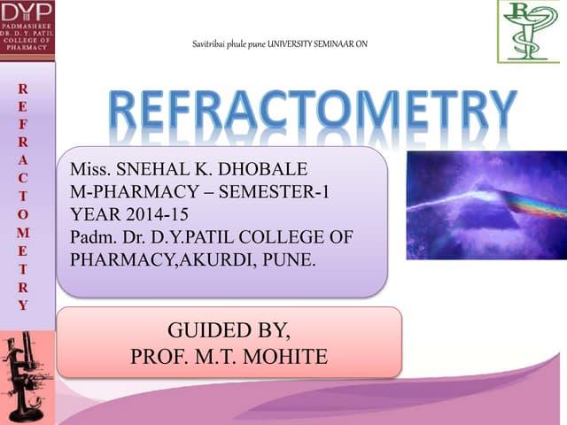 Snehal refractometry