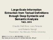 Large-Scale Information Extraction from Textual Definitions through Deep Syntactic and Semantic Analysis