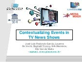 Contextualizing Events in TV News Shows - SNOW 2014