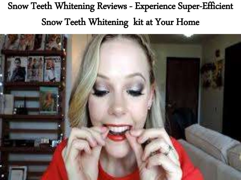 Snow Teeth Whitening Reviews Experience Super Efficient Snow Teeth