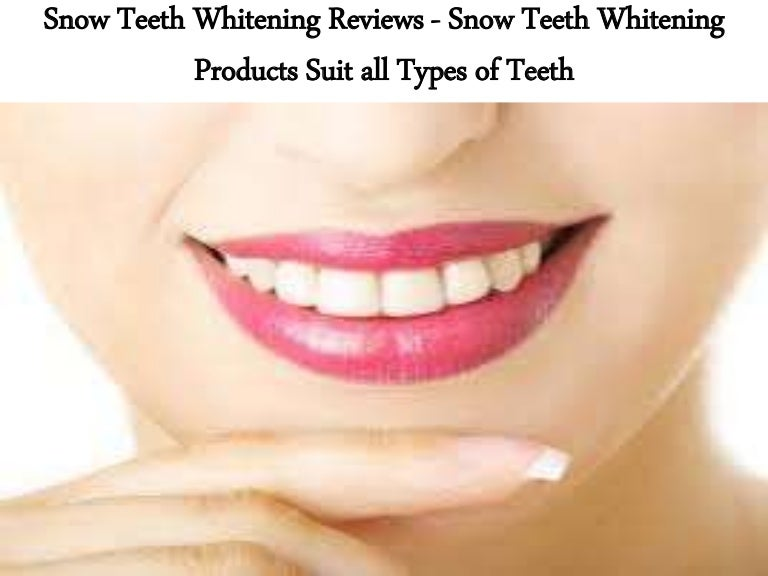 Snow Teeth Whitening Reviews Snow Teeth Whitening Products Suit All