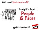 Sketchnotes-SF Meetup :: Round 17 :: People & Faces [Wed Apr 29, 2015]