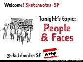 Sketchnotes-SF Meetup :: Round 24 :: People & Faces [Tue May 17, 2016]