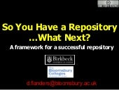 So You Have A Repository... What Next?