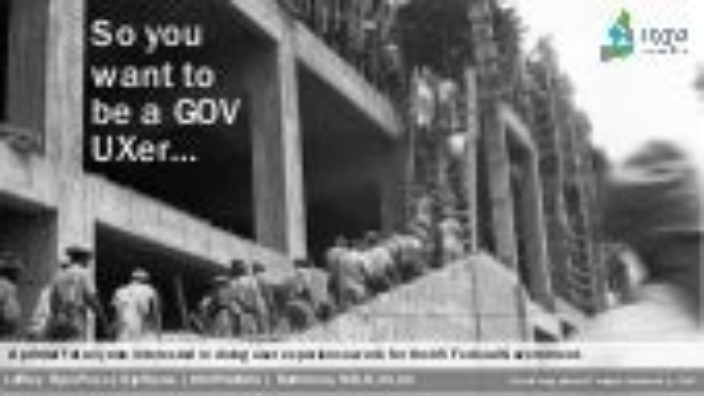 So you want to be a gov UXer...  Jeffrey Ryan Pass @ UXPA International 2021