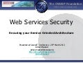 Web Services Security - Securing your Service Oriented Architecture - OWASP Talk