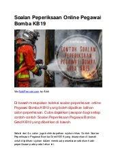Soalan Peperiksaan Online Pegawai Bomba Kb19