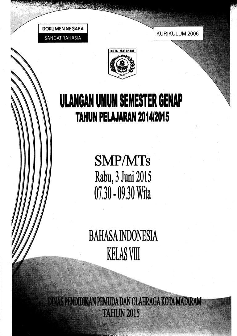 Soal Uas Genap Bahasa Indonesia 2014 2015 Smp Kelas 78 Kota Mataram