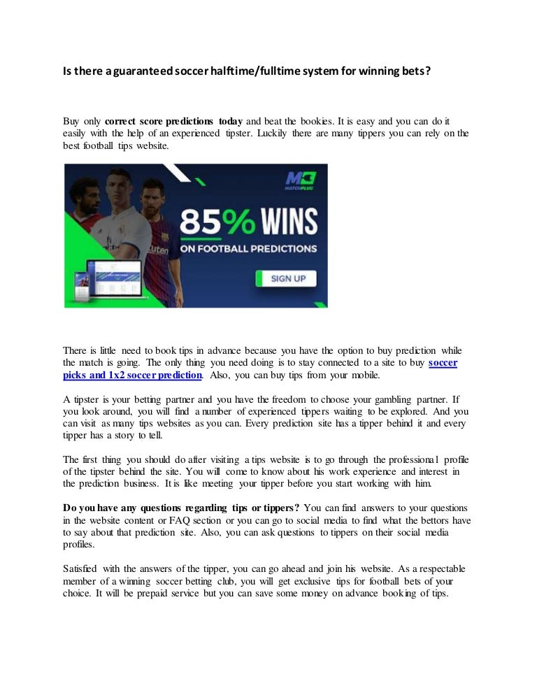 Is there a guaranteed soccer halftime/fulltime system for winning bet…