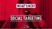What's Next for Social Targeting: Mass Reach vs Microtargeting