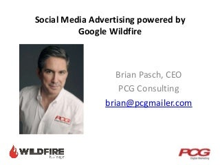 Social Media Advertising With Google Wildfire and Polk Data