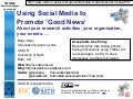 Using Social Media to Promote 'Good News'