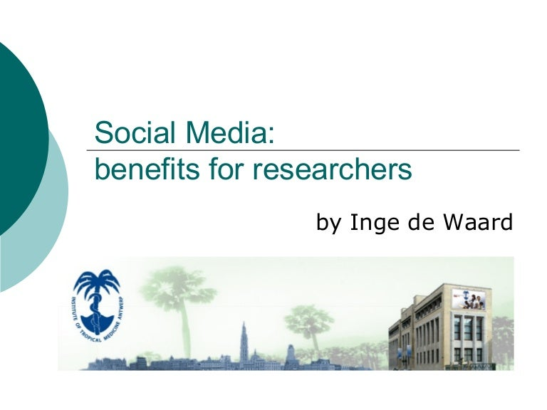 Social Media Benefits For Researchers
