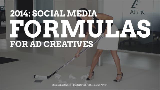 2014: Social Media Formulas for Ad creatives