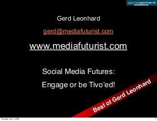 Social Media Futures: Engage or be Tivo'ed (Future of Advertising & Marketing)