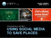 How to Use Social Media to Save Places