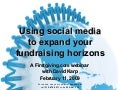Using social media to expand your fundraising horizons