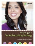 Desigining Your Social Recruiting Strategy  - a SilkRoad Technology eBook