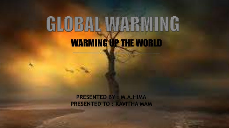 Social ppt - global warming