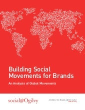 Building Social Movements for Brands - An Analysis of Global Movements