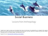 Social business and anthropolgy