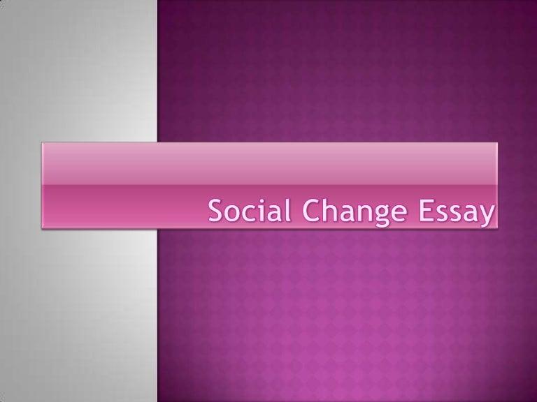 social change essay
