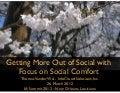 Getting More Out of Social with Focus on Social Comfort - IA Summit 2012