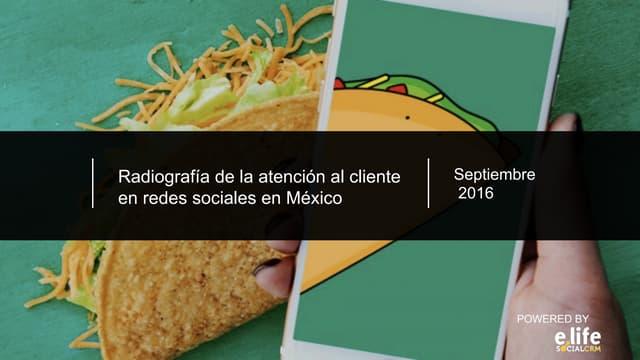 Radiografía de la atención al cliente en redes sociales en México