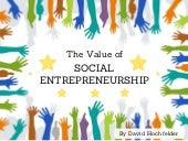 The Value of Social Entrepreneurship