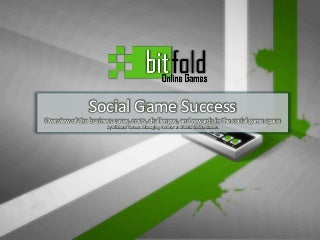 Social & Facebook game space at a glance