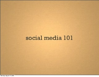 Social Media 101 by Banyan Communications