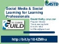 Social Media and Social Learning for Learning Professionals - #A2ASTD