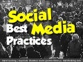 Social Media Best Practices, Part 1