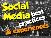 Social Media Best Practices & Experiences