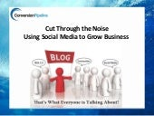 Business Education Series: Cut Through The Noise: Using Social Media to Grow Your Business""
