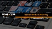 Social Media Efficiency - Getting Better Results Faster from Your Social Media Marketing