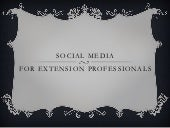 Social Media for Extension Professionals
