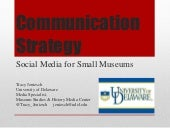 Communication Strategies: Social Media for Small Museums
