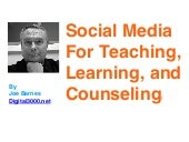 Social media for teaching, learning and counseling