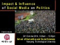 Social Media Impact and Influence on Politics around the World