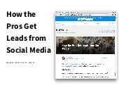 How the Pros Get Leads From Social Media