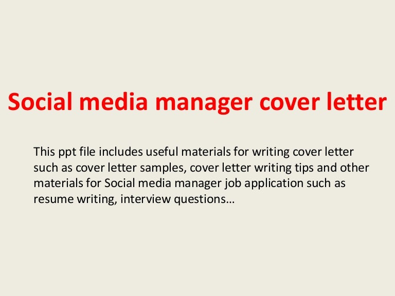 Social Media Manager Cover Letter Sample from cdn.slidesharecdn.com