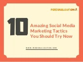 10 Amazing Social Media Marketing Tactics  You Should Try Now
