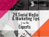 Expert Social Media and Marketing Business Tips