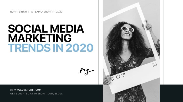 Social Media Marketing Trends Report for 2020 & beyond | Social Media…