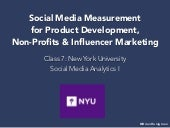 Social Media Measurement for Product Development, Non-Profits & Influencer Marketing